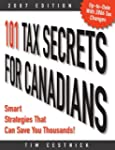 101 Tax Secrets for Canadians 2007: S...