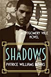 MONTGOMERY VALE: Shadows