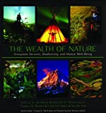 img - for The Wealth of Nature: Ecosystem Services, Biodiversity, and Human Well-being book / textbook / text book