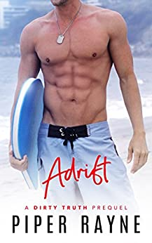 Adrift: (A Dirty Truth Book 0) by [Rayne, Piper]