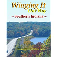 """Winging It """"Our Way"""" Southern Indiana"""