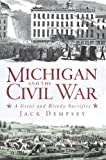 Michigan and the Civil War, Jack Dempsey, 1609491734