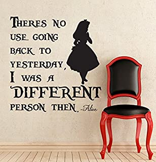 Alice In Wonderland Inspired I Was A Different Person Then Vinyl Wall Decal  Sticker (12.25