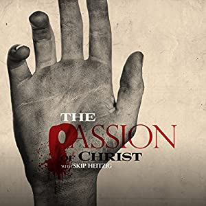 The Passion of Christ Audiobook