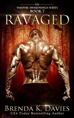 Ravaged (Vampire Awakenings, Book 7) by [Davies, Brenda K.]