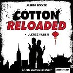 Killerschaben (Cotton Reloaded 28)   Alfred Bekker