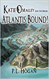 img - for Katie O'Malley and the Obelisk: ATLANTIS BOUND! book / textbook / text book