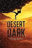 Desert Dark (A Desert Dark Novel)