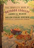 The Complete Book of Outdoor Cookery, James A. Beard and Helen E. Brown, 0060972068