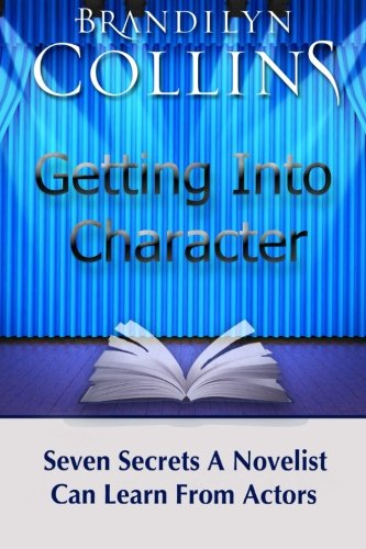 Getting-Into-Character-Seven-Secrets-A-Novelist-Can-Learn-From-Actors