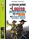 La Véritable histoire de Louise petite ouvrière dans une mine de charbon par Vidard