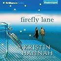 Firefly Lane: A Novel Hörbuch von Kristin Hannah Gesprochen von: Susan Ericksen