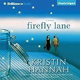 Firefly Lane: A Novel