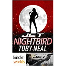 JET: Nightbird (Kindle Worlds Novella)
