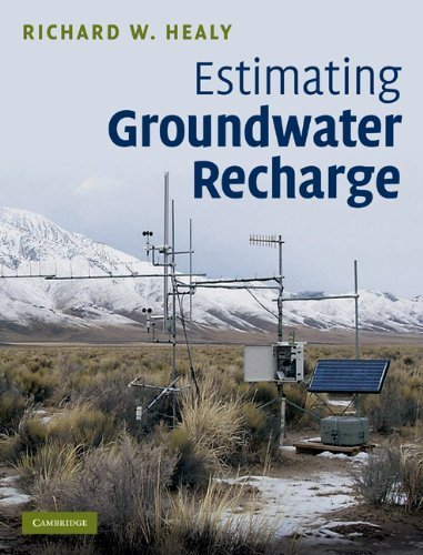 Estimating Groundwater Recharge by Richard W. Healy (2010-11-08)