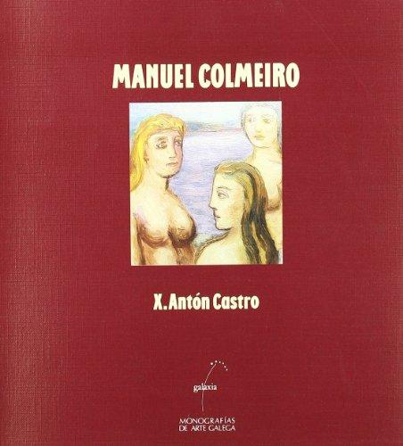 Descargar Libro Manuel Colmeiro Xosé Antón Castro