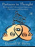 Partners in Thought: Working with Unformulated Experience, Dissociation, and Enactment (Psychoanalysis in a New Key Book Series)