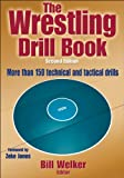 The Wrestling Drill Book-2nd Edition