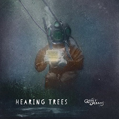 Hearing Trees - Quiet Dreams - CD - FLAC - 2018 - FAiNT Download