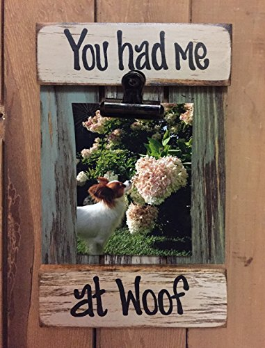 PHOTO HOLDER Shutter / Pallet Wood Dog Picture Frame Reclaimed - YOU HAD ME AT WOOF - Man's best - At Mission Shops The