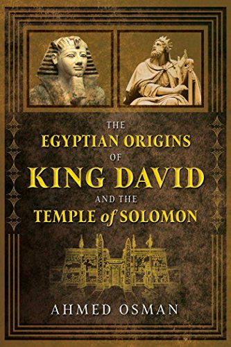 The Egyptian Origins of King David and the Temple of ()