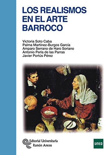 Descargar Libro Los Realismos En El Arte Barroco Victoria Soto Caba