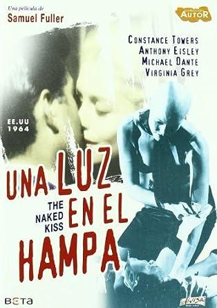 Amazon com: The Naked Kiss (1 85:1 Anamorphic Widescreen