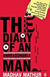 The diary of an unreasonable man by Madhav Mathur front cover
