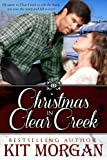 Christmas in Clear Creek (Prairie Brides Book 7)