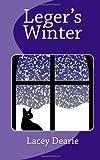 Leger's Winter, Lacey Dearie, 1493596802