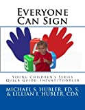 Everyone Can Sign, Lillian Hubler, 1493561049