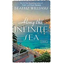 Along the Infinite Sea (The Schuler Sisters Novels)