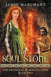 The Soul Stone: The Kronicles of Korthlundia: Book II