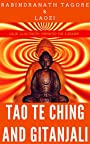 Tao Te Ching And Gitanjali: Color Illustrated, Formatted for E-Readers (Unabridged Version)