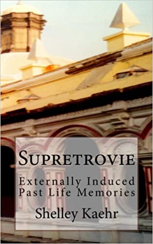 Book Supretrovie: Externally Induced Past Life Memories