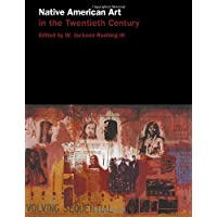 Native American Art in the Twentieth Century: Makers, Meaning, Histories
