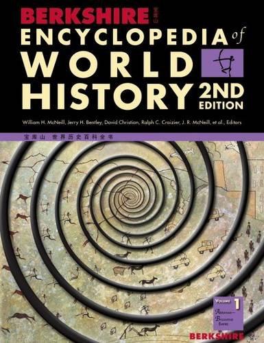 Berkshire Encyclopedia of World History, Second Edition MVS: Berkshire Encyclopedia of World History (6 Volume Set)
