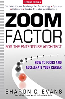 Zoom Factor for the Enterprise Architect: How to Focus and Accelerate Your Career by [Evans, Sharon C. ]