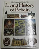 Country Life Book of the Living History, Outlet Book Company Staff and Random House Value Publishing Staff, 0517414805