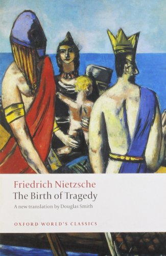 The Birth of Tragedy (Oxford World's Classics)