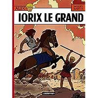 ALIX T.10 : IORIX LE GRAND