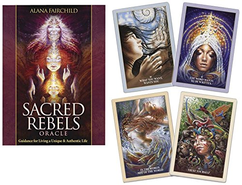 (Sacred Rebels Oracle: Guidance for Living a Unique & Authentic Life)