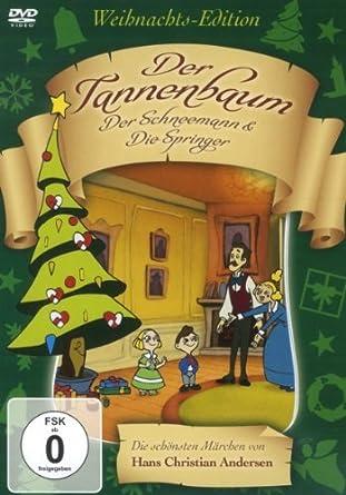 Märchen Von Hans Christian Andersen Der Tannenbaum.Der Tannenbaum Der Schneemann Die Springer Weihnachts Edition