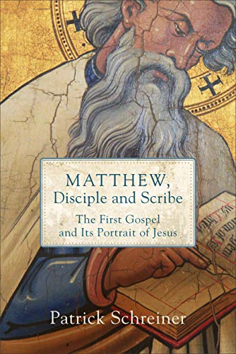 - Matthew, Disciple and Scribe: The First Gospel and Its Portrait of Jesus