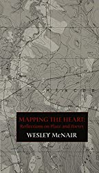 Mapping the Heart: Reflections on Place and Poetry (Carnegie Mellon Poets in Prose Series)
