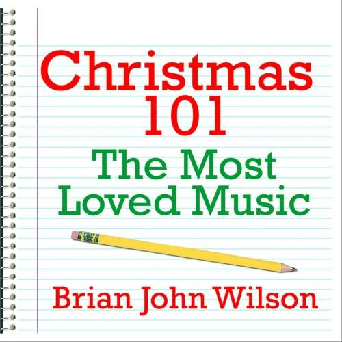 Christmas 101 - The Most Loved Music