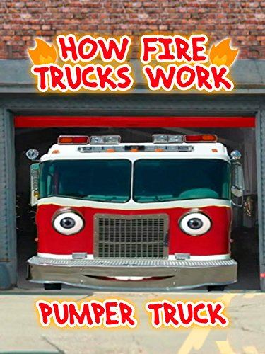 (How Fire Trucks Work - Pumper Truck )