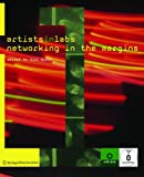 ARTISTS-In-LABS: Networking in the Margins : Networking in the Margins, , 3990433741