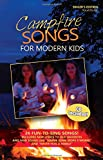 Campfire Songs for Modern Kids Songbook and CD (Singer's Edition)