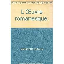 L'Œuvre romanesque.